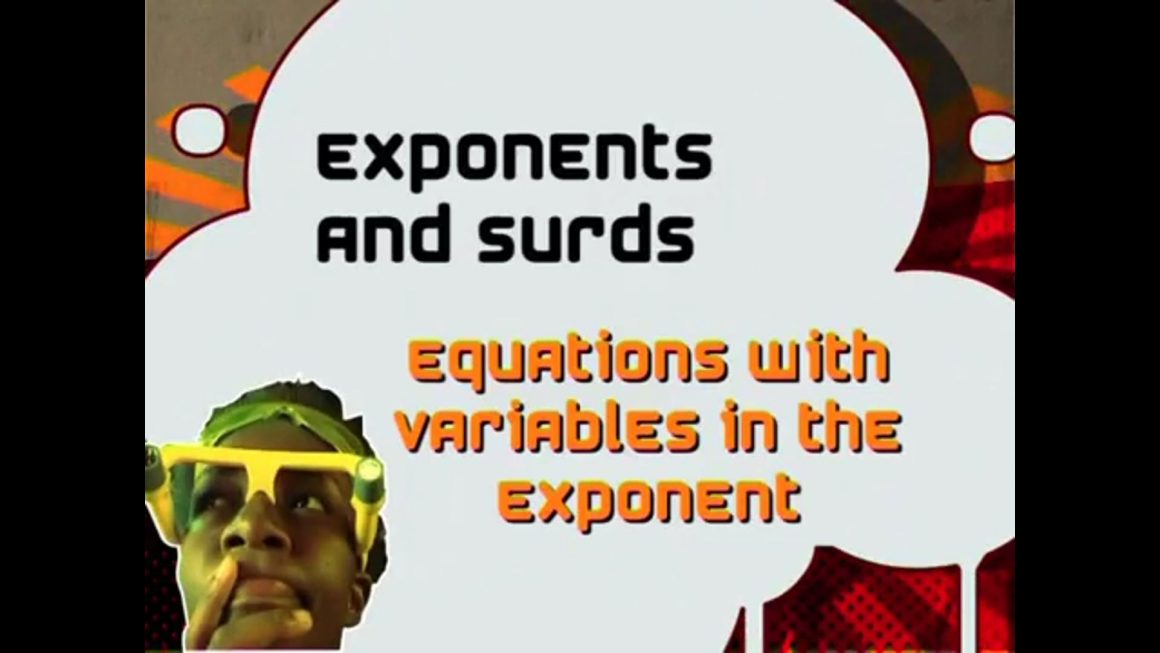 05 Equations with Variables in the Exponent
