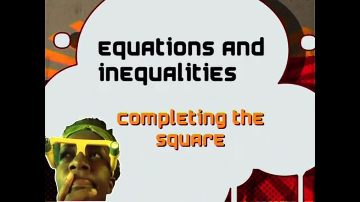 09 Completing the Square