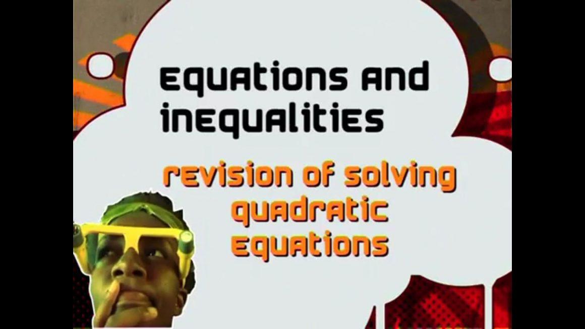 10 Revising Grade 10 of Solving Quadratic Equations I