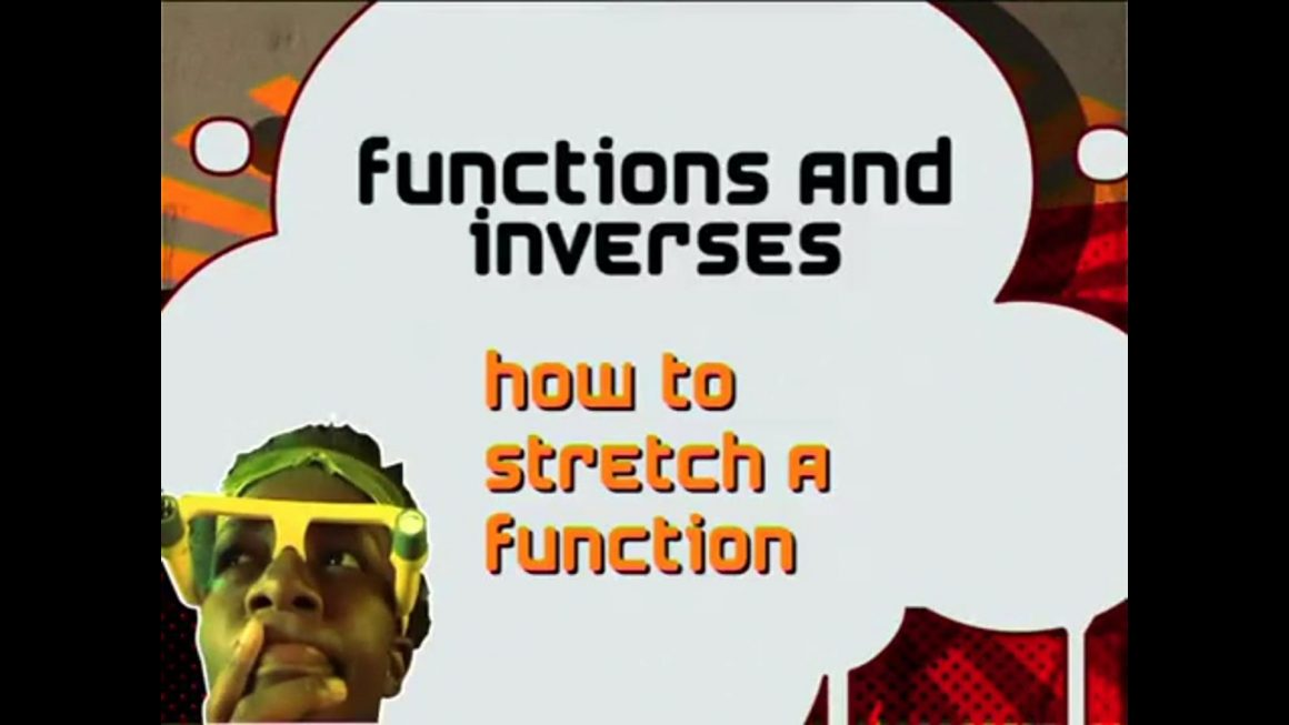 11 How to Stretch a Function