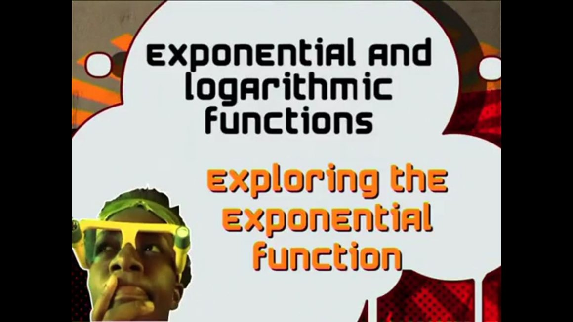 18 Exploring the Exponential Function