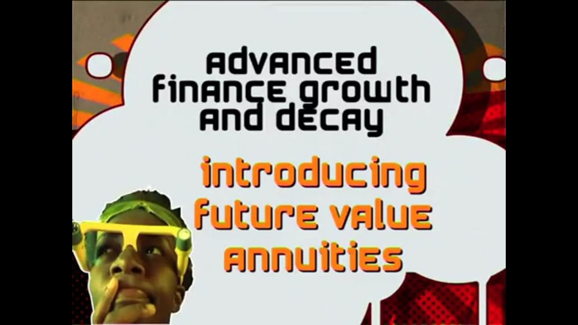 21 Introducing Future Value Annuities