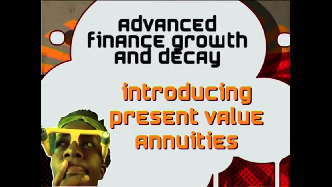 23 Introducing Present Value Annuities