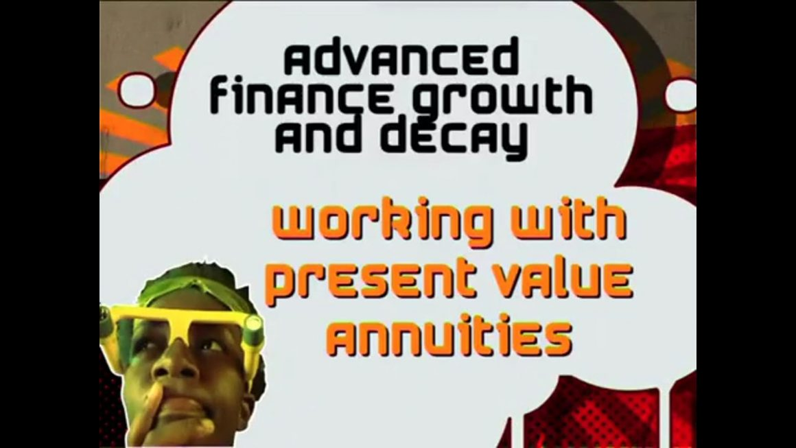 24 Working with Present Value Annuities