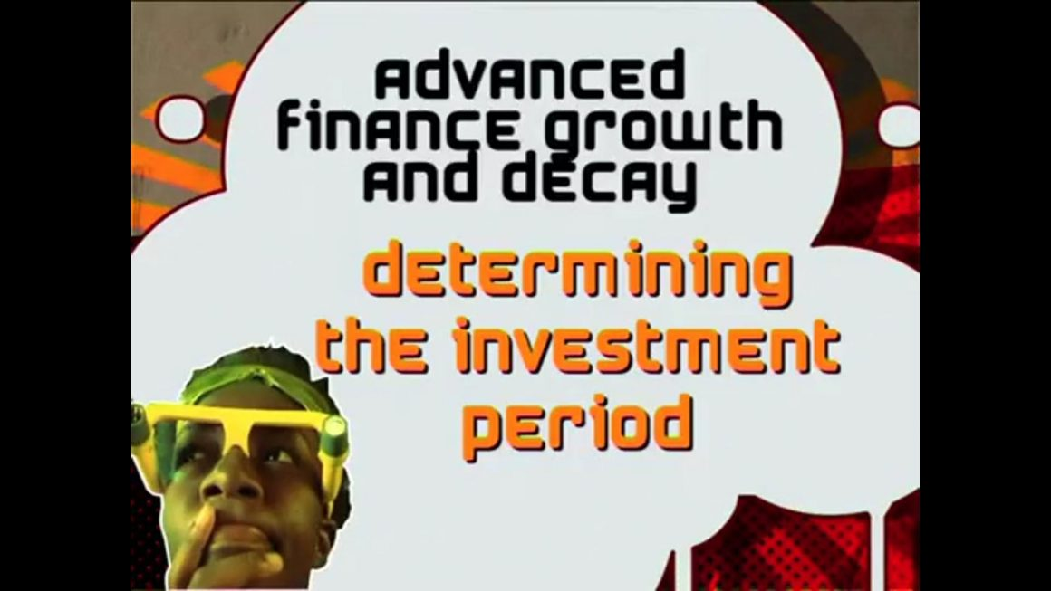 25 Determining the investment period