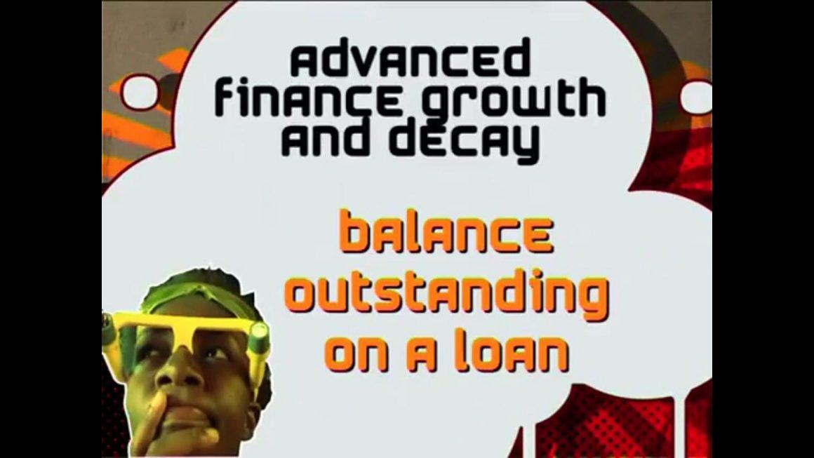 26 Balance Outstanding on a Loan