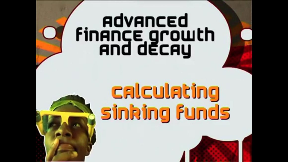 27 Calculating Sinking Funds