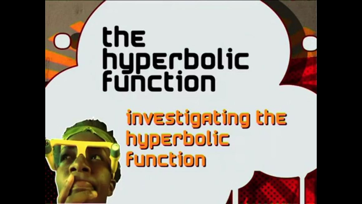 29 Investigating the Hyperbolic Function