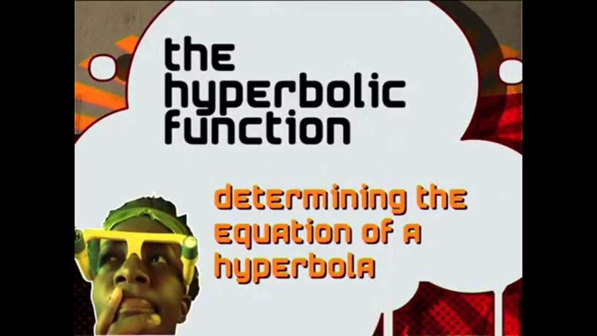 32 Determining the Equation of a Hyperbolic Function