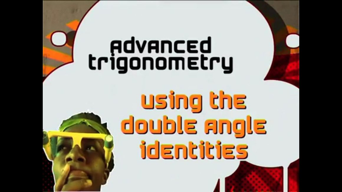 32 Using the Double Angle Identities