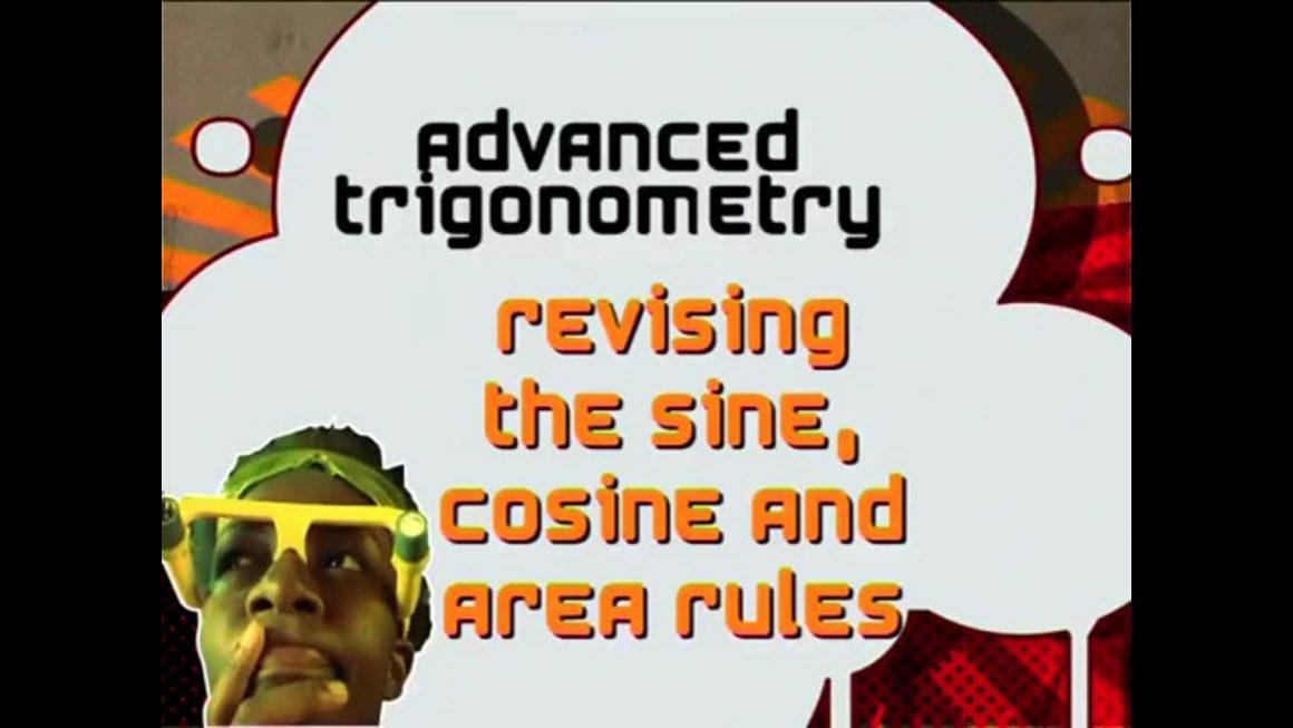33 Revising Grade 11 the Sine, Cosine and Area Rules