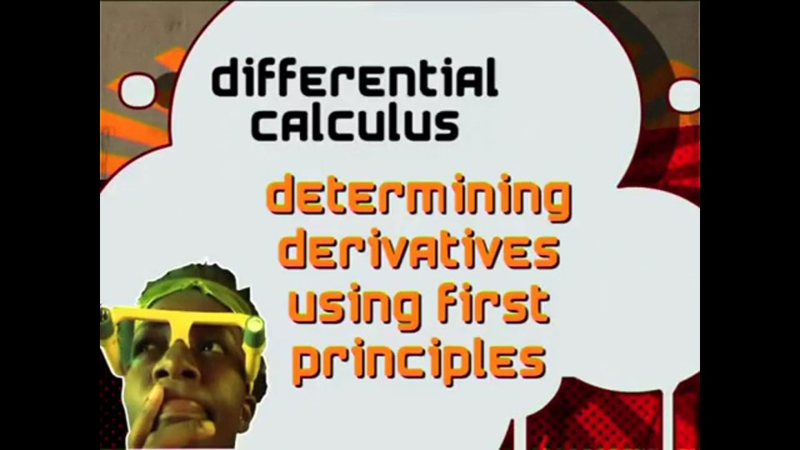 43 How to get Derivatives using First Principles – Calculus