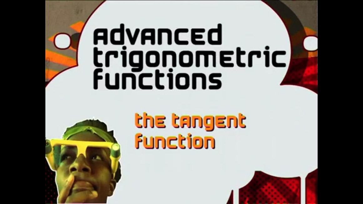 44 The Tangent Function