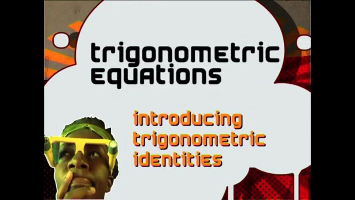 46 Introducing Trigonometric Identities