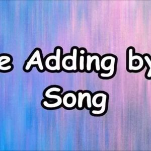 Adding by 08 Song (Math Facts)