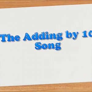 Adding by 10 Song (Math Facts)