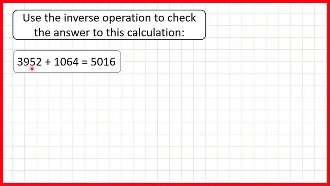 Check answers using the inverse operation with four-digit numbers