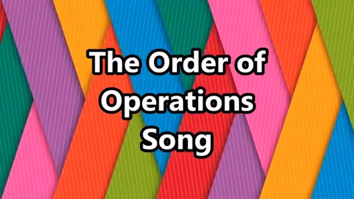 Order of Operations Song (PEMDAS)