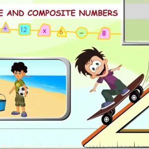 Math for kids – Prime and Composite Numbers