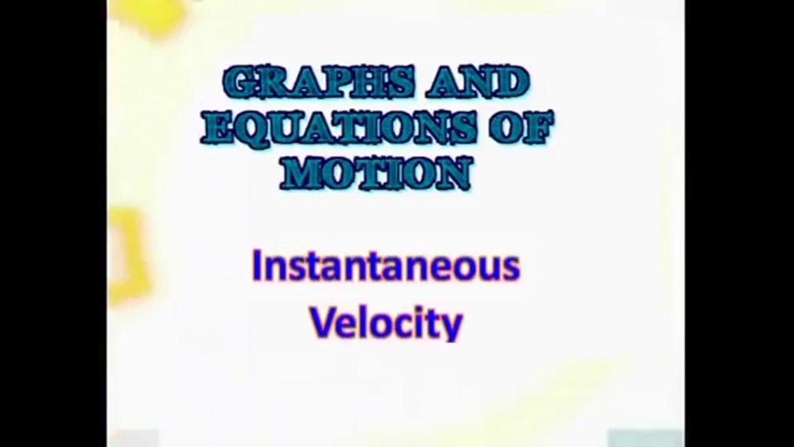 108 Instantaneous Velocity