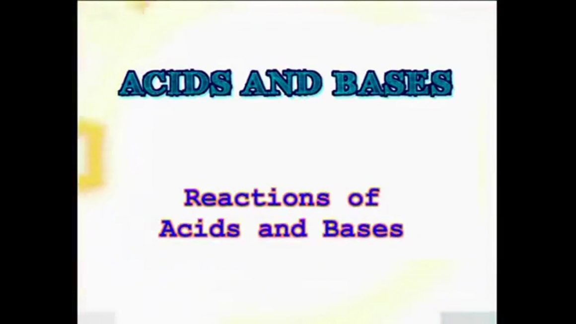 93 Reactions of Acids and Bases