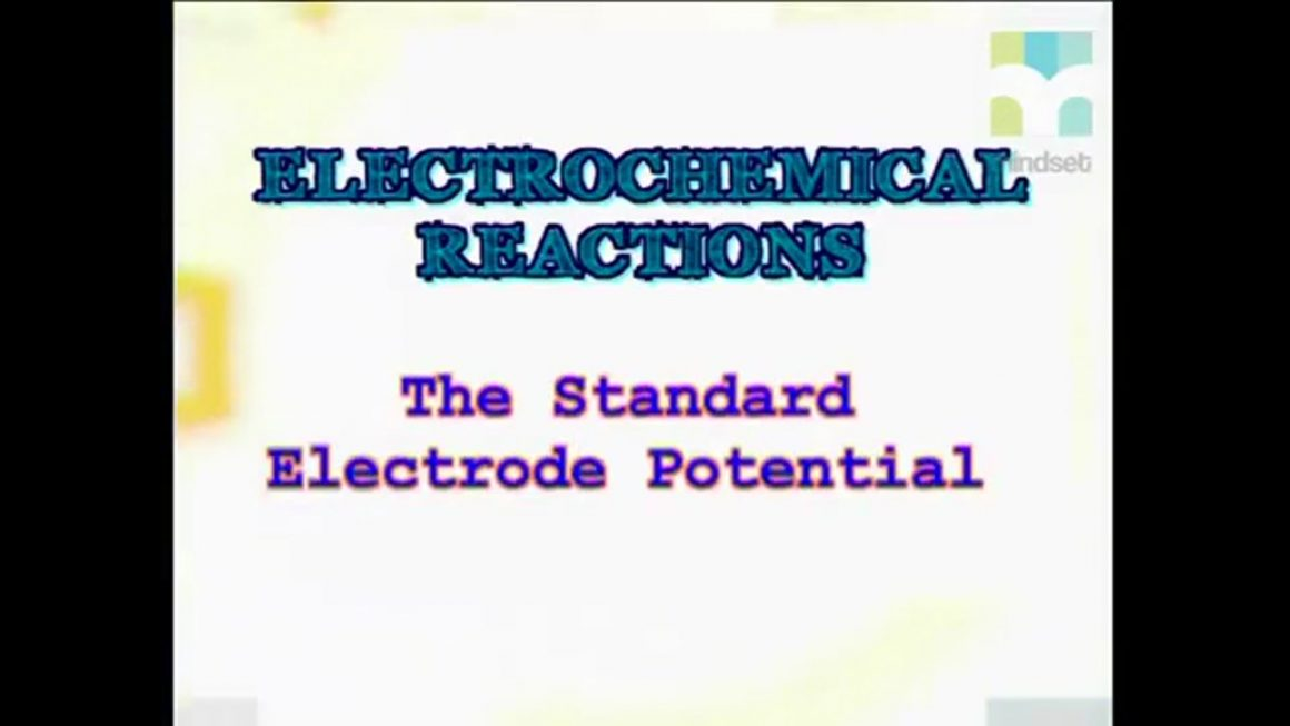 69 Electrochemical Cells – The Standard Electrode Potential (REDOX)