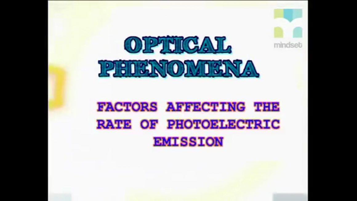 61 Factors Affecting the Rate of Photoelectric Emission