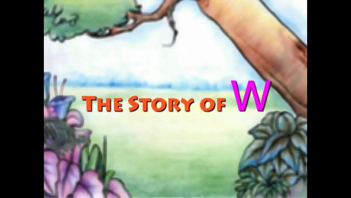 Story Of Letter W for Nursery Kids