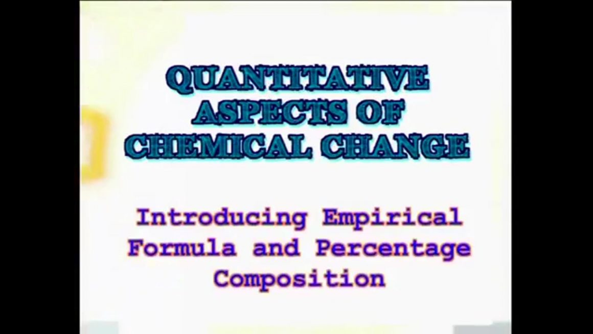 97 Introducing Empirical Formula and Percentage Composition
