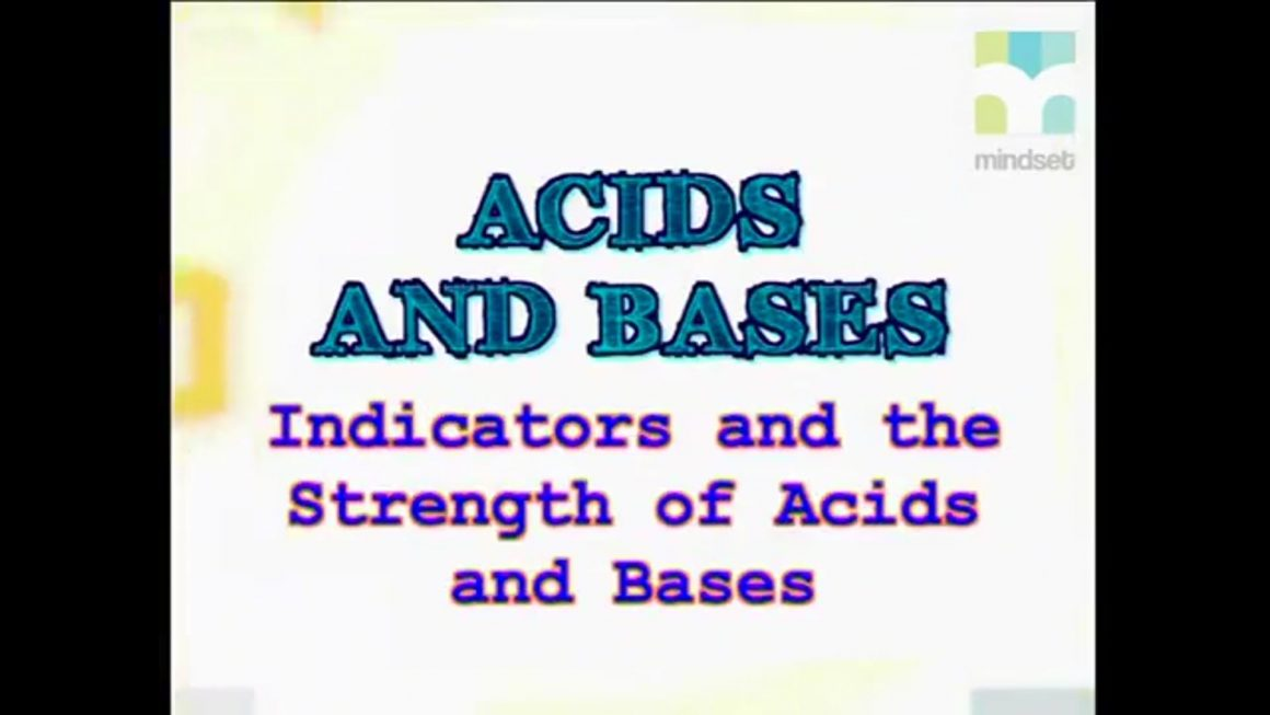 47 Indicators and the Strength of Acids and Bases