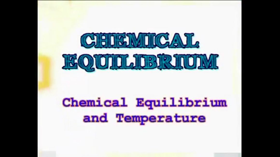 41 Chemical Equilibrium and Temperature