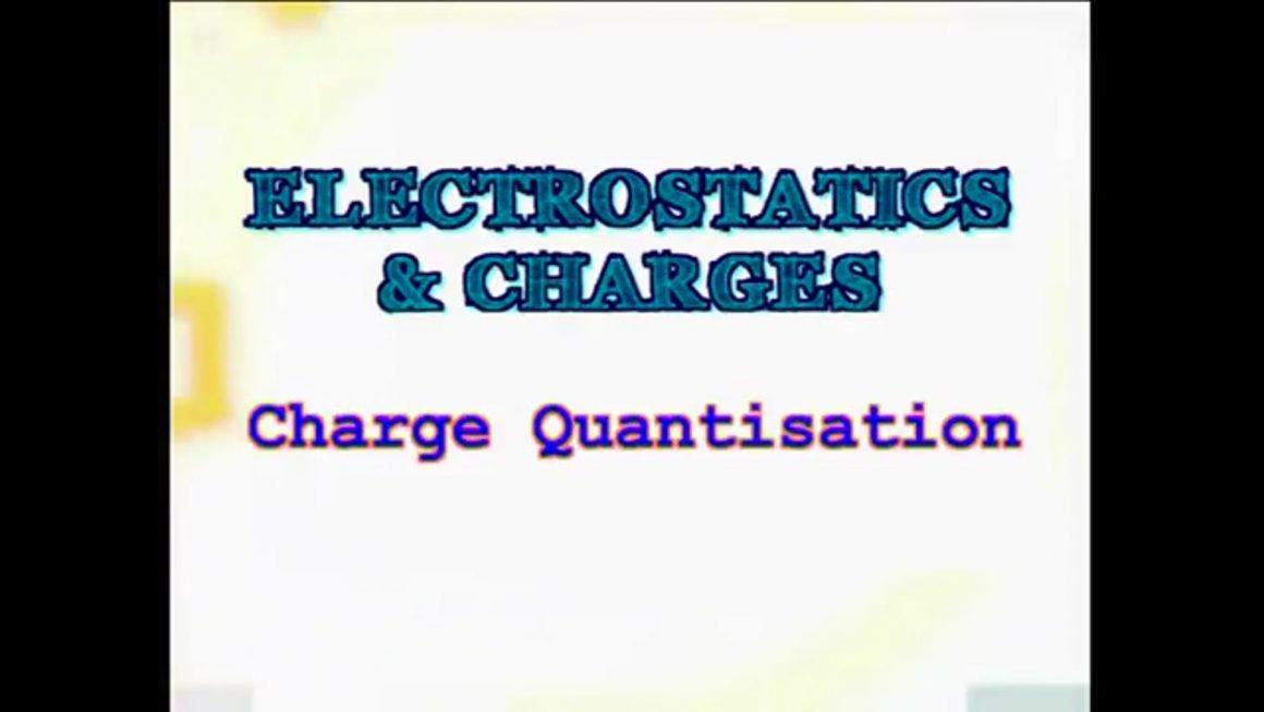 73 Charge Quantisation