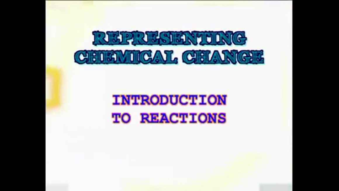 61 Introduction to Reactions