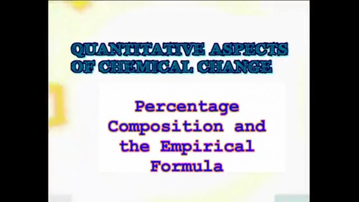 63 Percentage Composition and the Empirical Formula