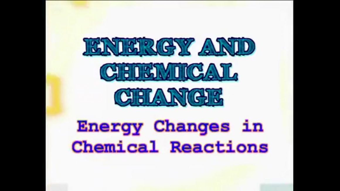 86 Energy Changes in Chemical Reactions