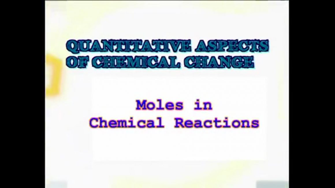 58 Moles – Chemical Reactions