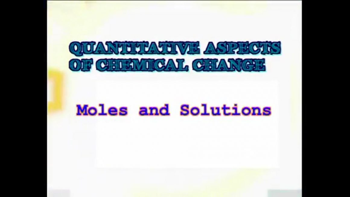 57 Moles and Solutions
