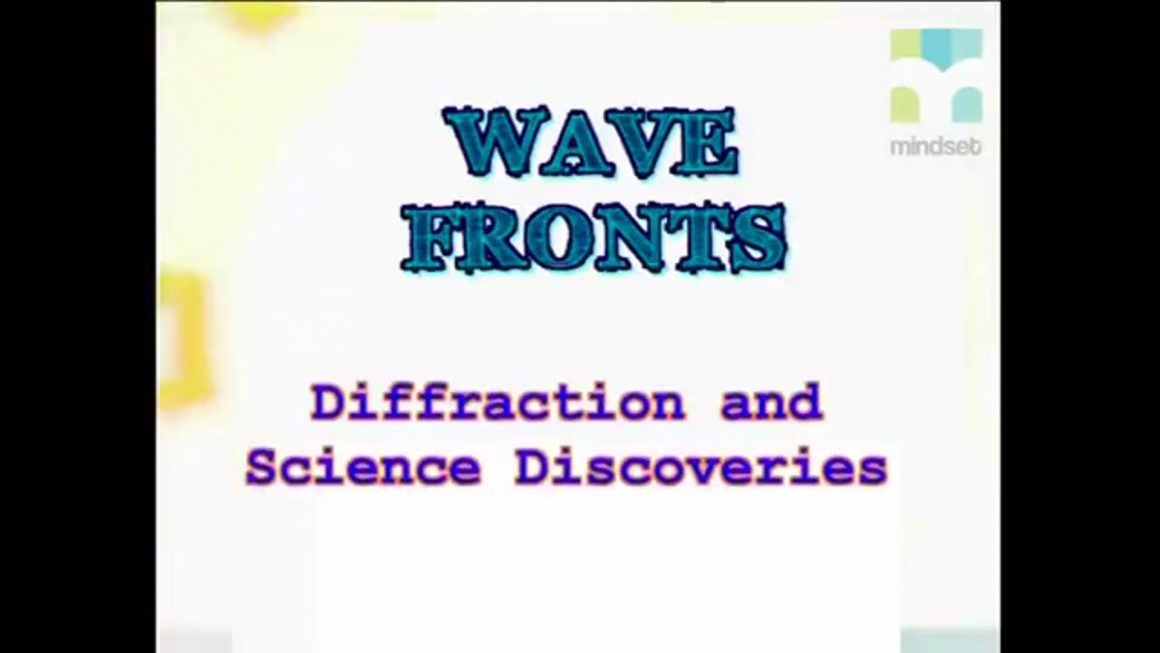 45 Diffraction and science discoveries