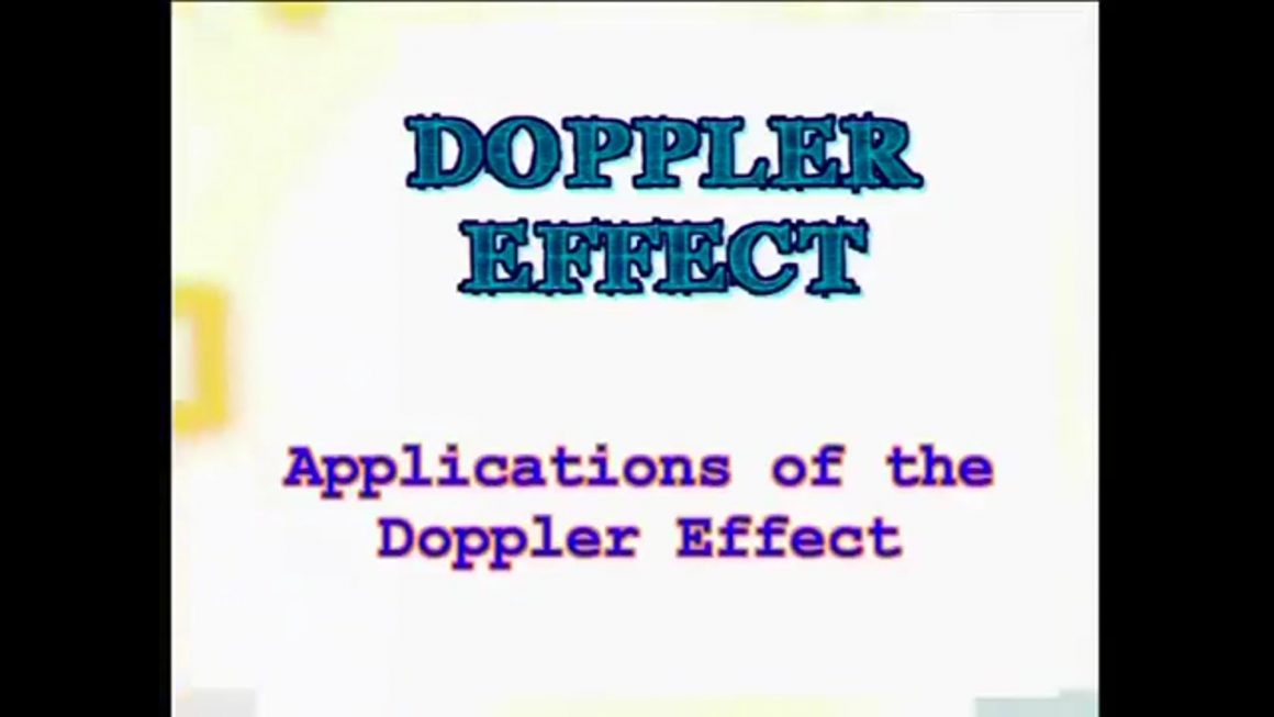 32 Applications of the Doppler Effect