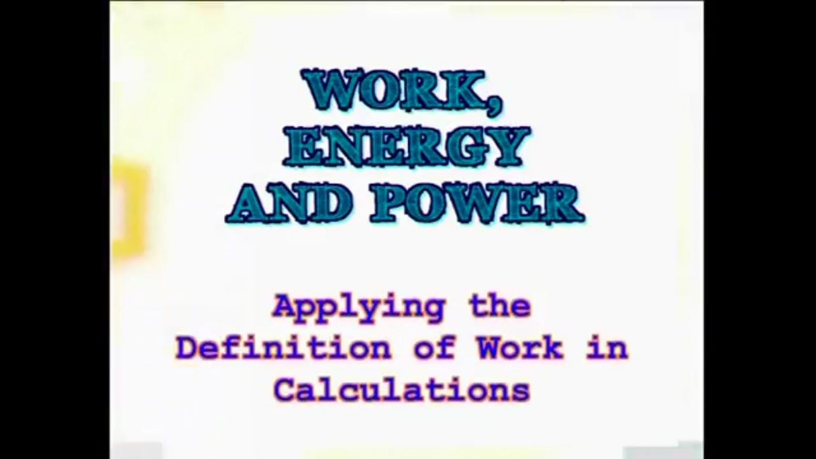 25 Applying the Definition of Work in Calculations