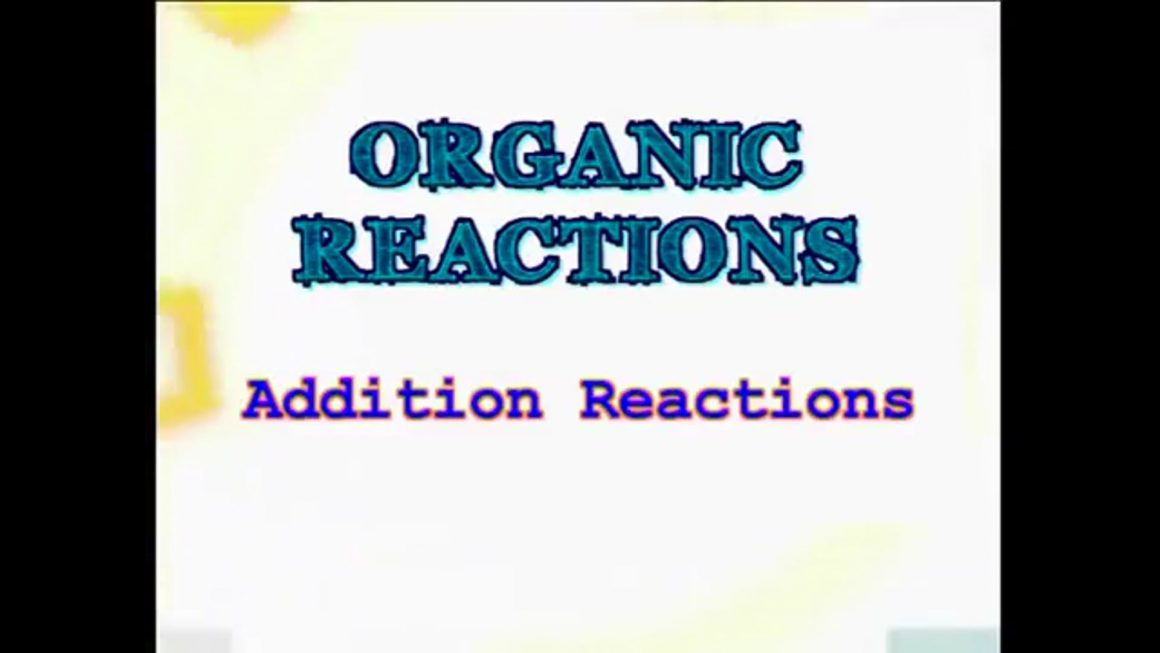 20 Addition Reactions