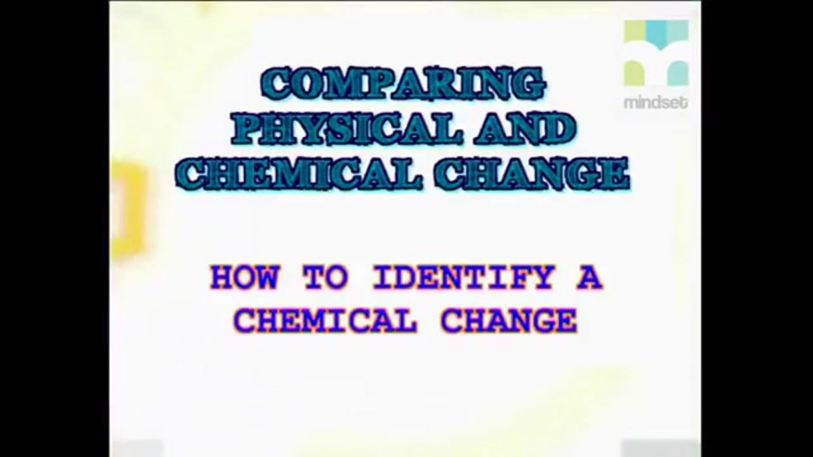 57 How to Identify a Chemical Change