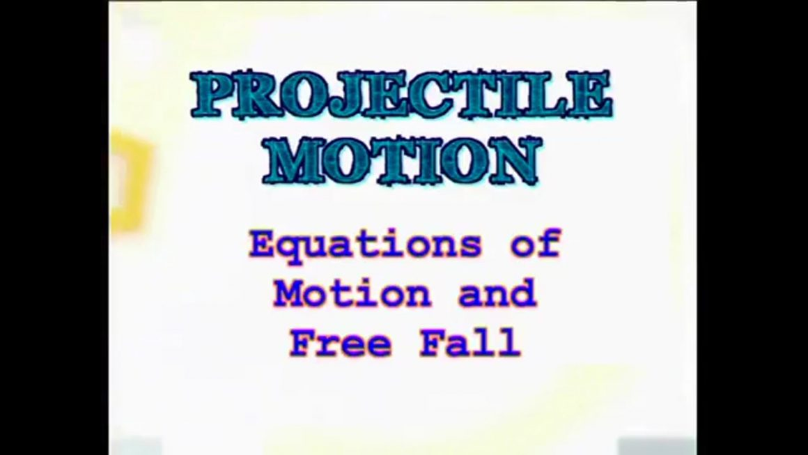 08 Equations of Motion and Free Fall