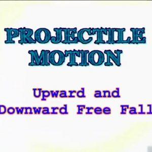 06 Upward and Downward Free Fall
