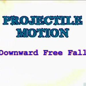 05 Downward Free Fall
