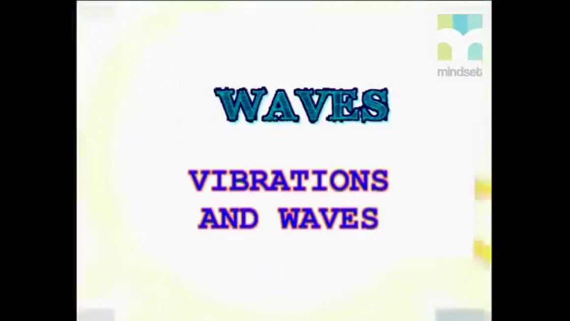 35 Vibrations and waves