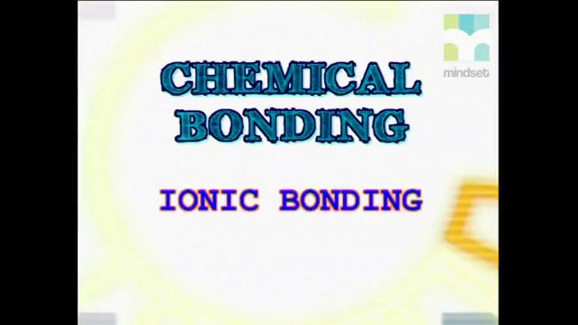 30 Ionic Bonding