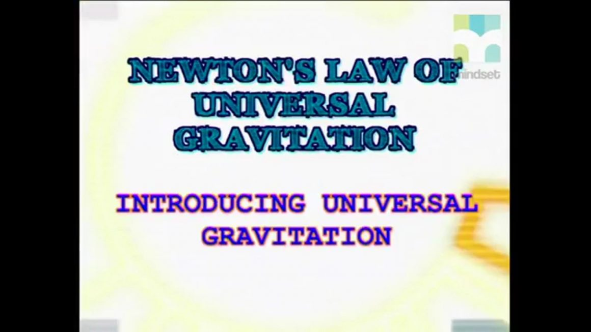 15 Introducing Universal Gravitation
