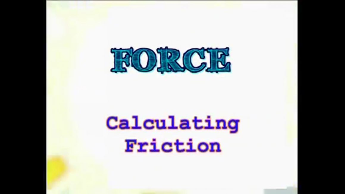 10 Calculating Friction