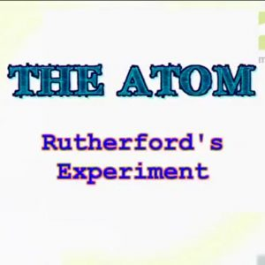 18 The Rutherford's Model Experiment